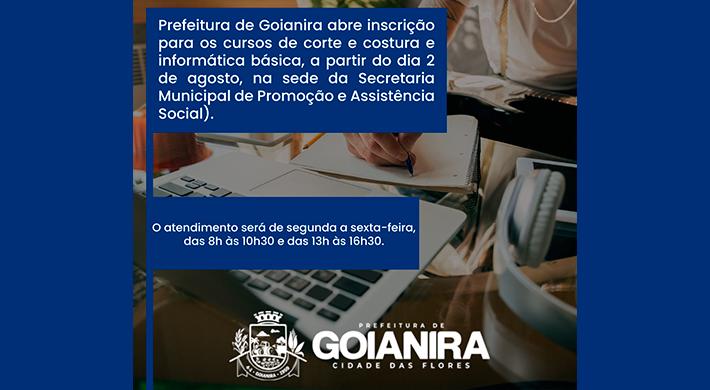 Prefeitura de Goianira abre inscrição para os cursos de corte e costura e informática básica